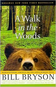 A Walk in the Woods 2nd (second) edition Text Only