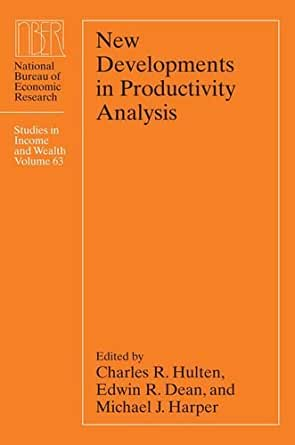 New developments in productivity analysis national bureau of economic research - Bureau for economic research ...