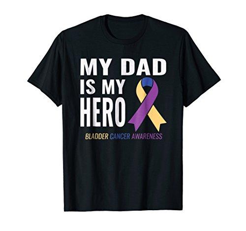 Bladder Cancer Support - My Dad is My Hero Shirt