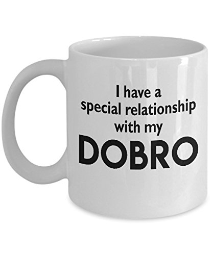 Dobro Mug – Special Musical Relationship – Funny 11oz or 15oz Ceramic Instrument Cup – Birthday Christmas Him Her Co-Worker Boss Friend Neighbor Musician Music Lover Gift -