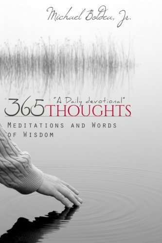 365 Thoughts, Meditations & Words Of Wisdom: A Daily Devotional ebook