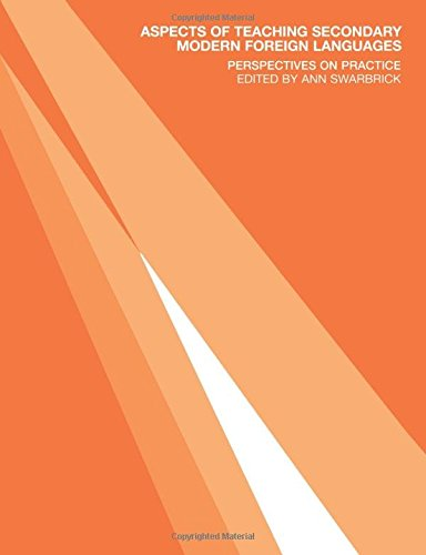 Aspects of Teaching Secondary Modern Foreign Languages: Perspectives on Practice