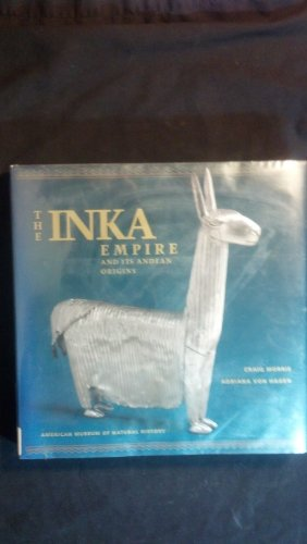 The Inka Empire and Its Andean Origins