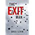 The Exit Man