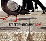 Street Photography Now, Sophie Howarth and Stephen McLaren, 0500543933