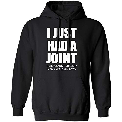 (I Just Had A Joint Replacement Surgery in My Knee T-Shirt Hoodie)