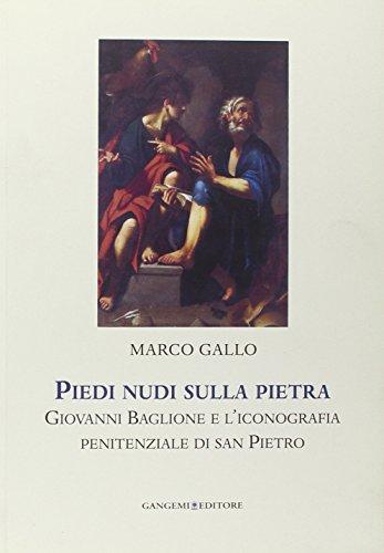 Piedi nudi sulla pietra. Giovanni Baglione e l'iconografia penitenziale di san Pietro