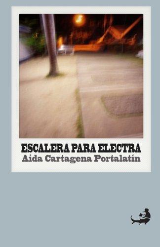 (Escalera para Electra (Biblioteca de Literatura Dominicana) (Volume 16) (Spanish)