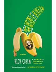 The Fish That Ate the Whale: The Life and Times of America's Banana King