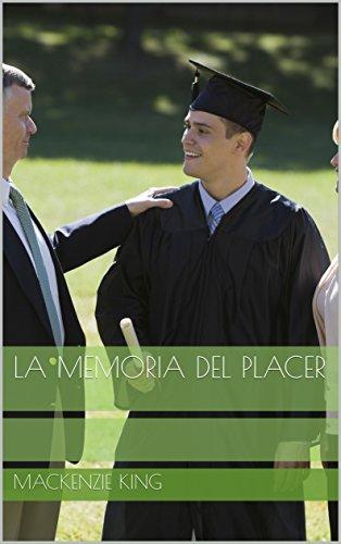 La Memoria del Placer (Spanish Edition)