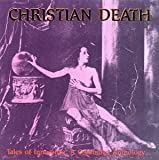 Tales Of Innocence, A Continued Anthology... by Christian Death (2000-10-30)