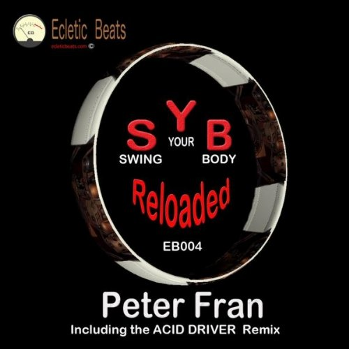 Swing Your Body (Acid Driver Chicago Mix Reloaded)