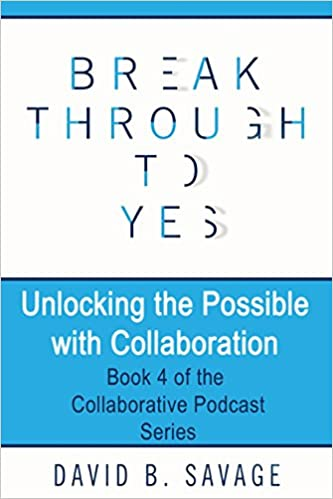 Unlocking the Possible with Collaboration: Volume 4 The ...