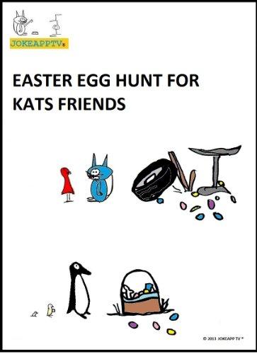 Download PDF Easter Egg Hunt For Kats Friends (Kids E book)