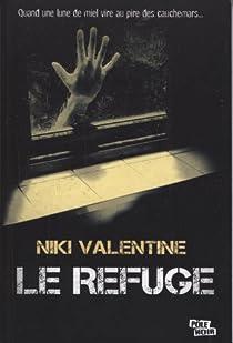 Le refuge par Valentine