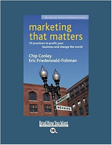 Book Marketing that Matters (EasyRead Large Bold Edition): 10 Practices to Profit Your Business and Change the World