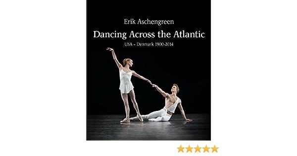 Dancing Across the Atlantic by Erik Aschengreen (2015-01-12