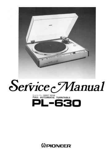 PIONEER PL630 PL-630 TURNTABLE SERVICE ()