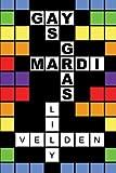 Gay as Mardi Gras