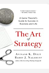 The Art of Strategy: A Game Theorist's Guide to Success in Business and Life (English Edition) eBook Kindle