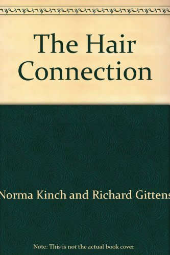 The Hair Connection [Hardcover] by Norma Kinch and Richard Gittens