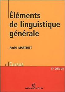 Éléments de linguistique générale par Martinet