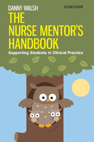 The Nurse Mentor'S Handbook: Supporting Students In Clinical Practice Pdf