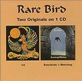 1st//Somebody's Watching by Rare Bird (1997-12-06)