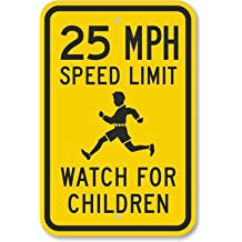 """25 MPH Speed Limit Watch For Children (with Graphic), Heavy-Duty Aluminum Sign, 63 mil, 18"""" x 12"""""""
