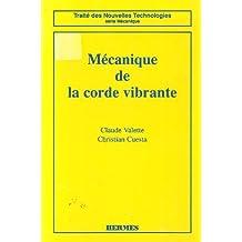 Mecanique de Corde Vibrante (traite de Nouvelles Technologies Ser