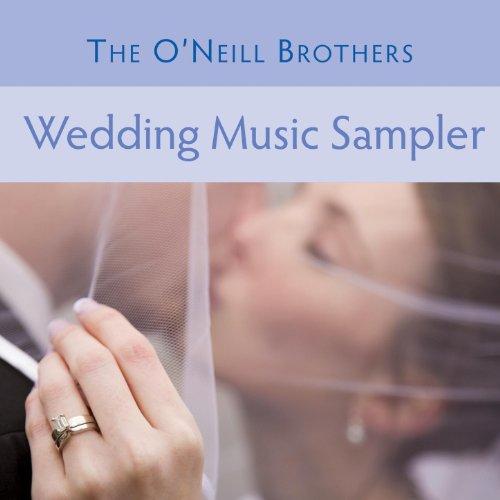 The O'Neill Brothers: Wedding Music Sampler (Shamrock Sampler)