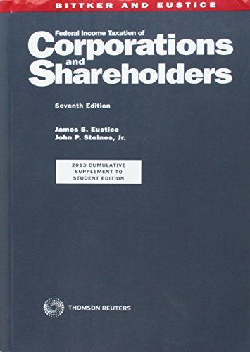 FED.INC.TAX.OF CORP.+SHARE.-W/'13 SUPP. (Federal Income Taxation Of Corporations And Shareholders)