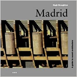 Read online Madrid (Architectural Guides) PDF, azw (Kindle), ePub, doc, mobi