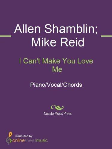 I Cant Make You Love Me Kindle Edition By Allen Shamblin Bonnie