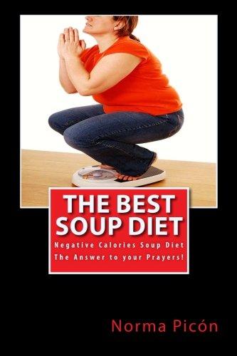 The Best Soup Diet: Negative Calories Soup Diet ePub fb2 ebook
