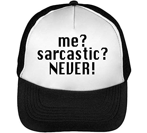 Me? Sarcastic? Never Dope Saying Gorras Hombre Snapback Beisbol Negro Blanco