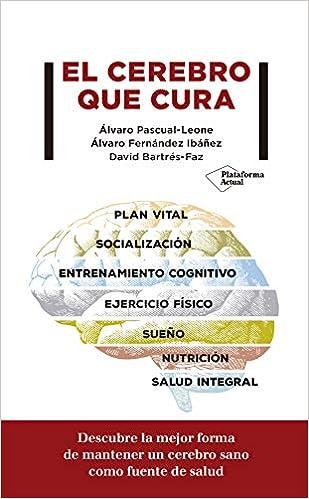 El Cerebro Que Cura por Pascual-leone Álvaro epub