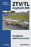 ZTV/TL Asphalt-StB: Handbuch und Kommentar inkl. Ergänzungsband 2014