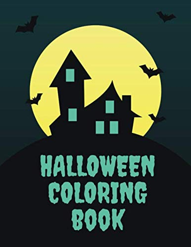 Scary Halloween Cat Coloring Pages (Halloween Coloring Books For Kids And Children: 110 Pages   One-Sided Printing (Safe For Markers, Paint, Crayons)   Girls And)