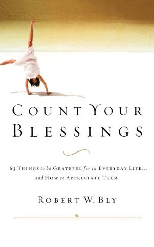 Count Your Blessings  63 Things To Be Grateful For In Everyday Life       And How To Appreciate Them