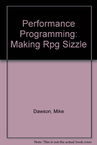 Performance Programming: Making Rpg Sizzle by Cas Education Group