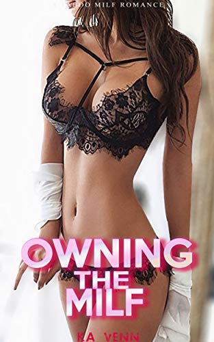 Owning the Milf (Forbidden Household Book 3)