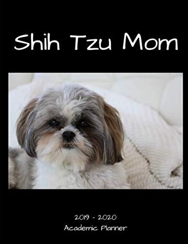 Shih-Tzu-Mom-2019-2020-Academic-Planner-An-18-Month-Weekly-Calendar-July-2019-December-2020