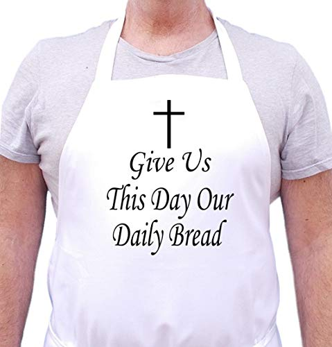 Christian Apron Give Us This Day Our Daily Bread - Kitchen Apron