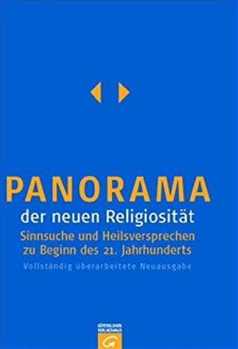Panorama der neuen Religiosität: Sinnsuche und Heilsversprechen zu Beginn des 21. Jahrhunderts