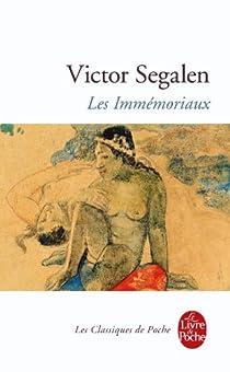 Les Immémoriaux par Segalen