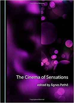 The Cinema of Sensations