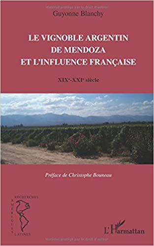 Le vignoble argentin de Mendoza et l'infleunce française pdf