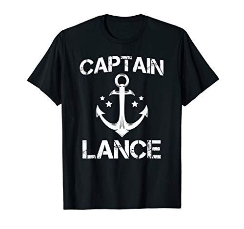 CAPTAIN LANCE Funny Birthday Personalized Name Boat Gift T-Shirt