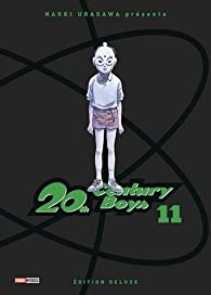 20th Century Boys - Deluxe, tome 11 par Naoki Urasawa